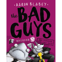Bad Guys #03: The Furball Strikes Back  - Aaron Blabey