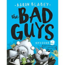 Bad Guys #04: Attack of the Zittens  - Aaron Blabey