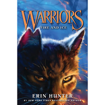 Warriors #02: Fire & Ice  - Erin Hunter