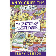 The 52 Storey Treehouse  - Andy Griffiths & Terry Denton