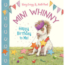 Mini Whinny #1: Happy Birthday to Me - Stacy Gregg; Ruth ...