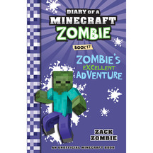 Diary of a Minecraft Zombie #17: Zombie's Excellent Adven...