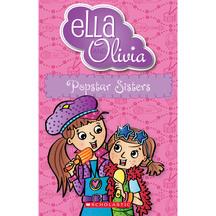 Ella & Olivia #22: Popstar Sisters - Yvette Poshoglian