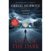 Out of the Dark  - Gregg Hurwitz