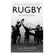 Rugby: An Anthology - Brian Levison