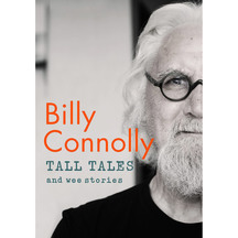 Tall Tales and Wee Stories - Billy Connolly