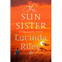 The Sun Sister Seven Sisters #6 - Lucinda Riley