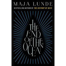 End of the Ocean - Maja Lunde