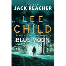 Jack Reacher #24: Blue Moon - Lee Child