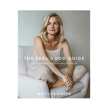 Feel Good Guide - Matilda Green