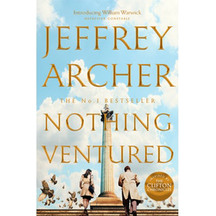 Nothing Ventured William Warwick #1 - Jeffrey Archer