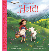 Heidi - Jeanne Willis and Briony May Smith