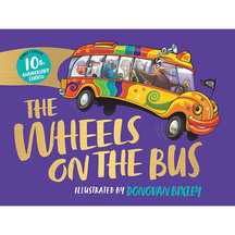 The Wheels on the Bus - Donovan Bixley