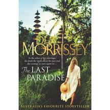 The Last Paradise - Di Morrissey