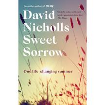 Sweet Sorrow - David Nicholls