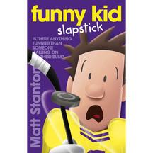 Funny Kid #05: Funny Kid Slapstick - Matt Stanton