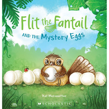 Flit the Fantail & the Mystery Eggs - Kat Merewether