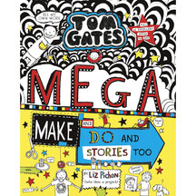 Tom Gates: Mega Make & Do & Stories - Liz Pichon