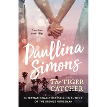 End of Forever #01: The Tiger Catcher - Paullina Simons