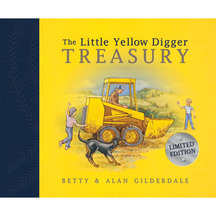 The Little Yellow Digger Treasury - Betty Gilderdale