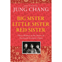 Big Sister Little Sister Red Sister - Jung Chang