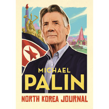 North Korea Journal - Michael Palin