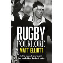 Rugby Folklore - Matt Elliott