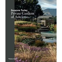 Private Gardensof Aotearoa - Suzanne Turley