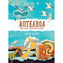 Aotearoa: The New Zealand Story - Gavin Bishop