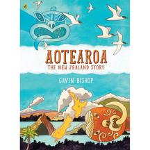 Aotearoa: The New Zealand Story - Gavin Bishop