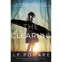 In the Clearing - J.P. Pomare