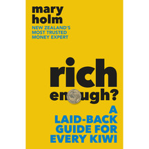 Rich Enough - Mary Holm