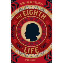 The Eighth Life - Nino Haratischvili