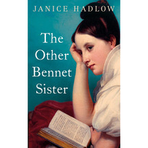 The Other Bennet Sister - Janice Hadlow