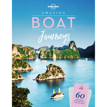 Lonely Planet Amazing Boat Journeys