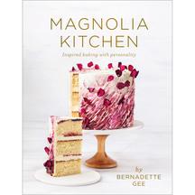 Magnolia Kitchen - Bernadette Gee