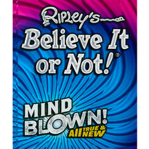Ripley's Believe it or Not - Mind Blown!