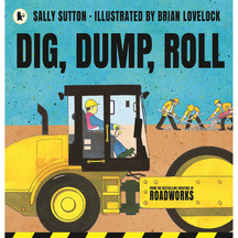 Dig, Dump, Roll - Sally Sutton