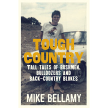 Tough Country - Mike Bellamy